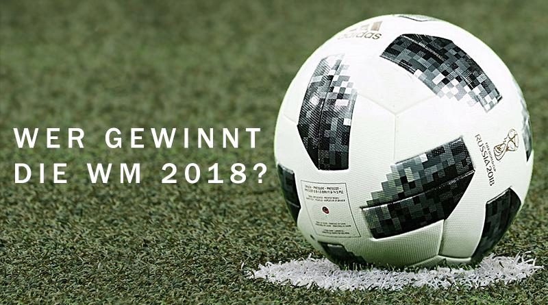 wer-gewinnt-wm-2018
