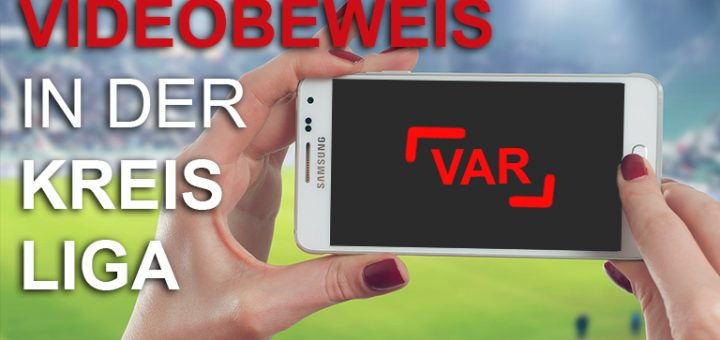 videobeweis-kreisliga-videoschiedsrichter