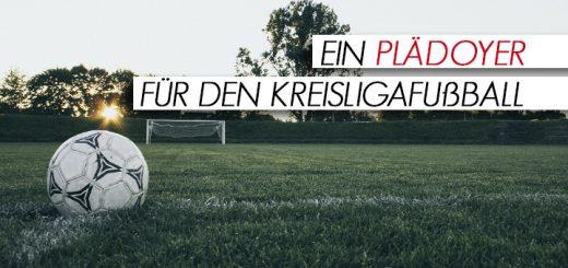 plaedoyer-fuer-kreisliga-fussball